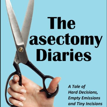 "Announcing ""The Vasectomy Diaries"" book blogging tour!"